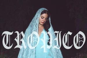 Lana-Del-Rey-Tropico-cover